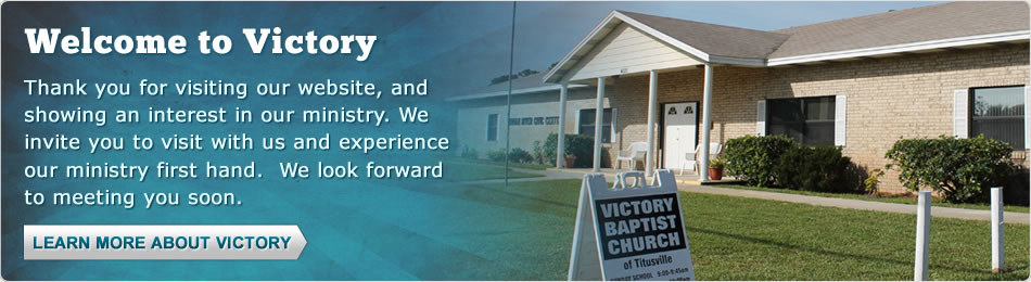 Welcome to Victory Baptist Church